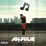 Stand Behind The Music (Single) Lyrics Anjulie