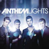 Anthem Lights Lyrics Anthem Lights