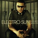 Higher Than Ever Lyrics Electro Sun