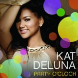 Party O' Clock (Single) Lyrics Kat DeLuna