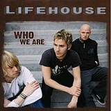 Who We Are Lyrics Lifehouse