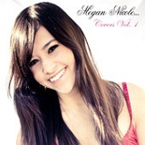 Covers Vol. 1 Lyrics Megan Nicole