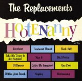 Hootenanny Lyrics Replacements