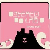 Sound-Dust Lyrics Stereolab