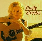 Shelly Streeter Lyrics Streeter Shelly