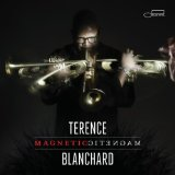 Magnetic Lyrics Terence Blanchard