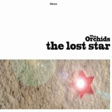The Lost Star Lyrics The Orchids
