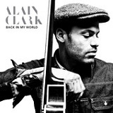 Back In My World (Single) Lyrics Alain Clark