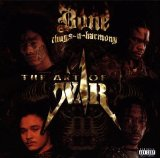 Art Of War Lyrics Bone Thugs-n-Harmony