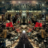 What Will Become Of Us Lyrics DreamScar