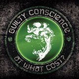 At What Cost? Lyrics Guilty Conscience