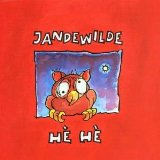 Hehe Lyrics Jan De Wilde