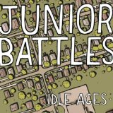 Idle Ages Lyrics Junior Battles