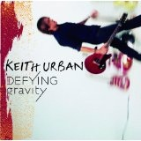 Defying Gravity Lyrics Keith Urban