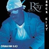 Rock City (Version 2.0) Lyrics Royce Da 5'9