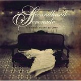 A Twist In My Story Lyrics Secondhand Serenade