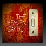 The Heaven Switch Lyrics The Heaven Switch