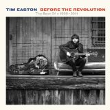 Before The Revolution: The Best Of 1998-2011  Lyrics Tim Easton