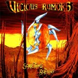 Something Burning Lyrics Vicious Rumors