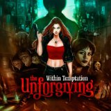 The Unforgiving Lyrics Within Temptation