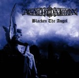 Blacken the Angel Lyrics Agathodaimon