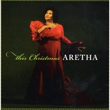 This Christmas Lyrics Aretha Franklin