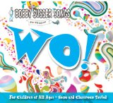 Wo! (Bobby Susser Songs for Children) Lyrics Bobby Susser