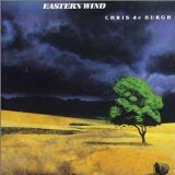 Eastern Wind Lyrics Chris De Burgh