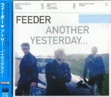 Another Yesterday Lyrics Feeder
