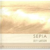 Sepia Lyrics Jeff Larson