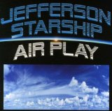 Air Play Lyrics Jefferson Starship