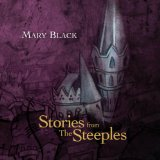 Stories from the Steeples Lyrics Mary Black