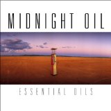 Essential Oils Lyrics Midnight Oil