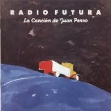 La Cancion De Juan Perro Lyrics Radio Futura