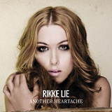Another Heartache (Single) Lyrics Rikke Lie