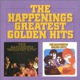 Greatest Golden Hits Lyrics The Happenings