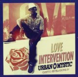 Love Intervention Lyrics Urban Mystic