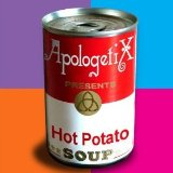 Hot Potato Soup Lyrics ApologetiX