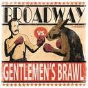 Gentlement's Brawl Lyrics Broadway