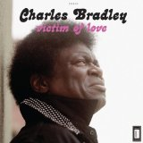 Victim of Love Lyrics Charles Bradley