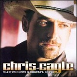 My Life's Been A Country Lyrics Chris Cagle