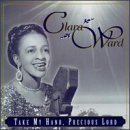 THE WAYS OF THE LORD Lyrics Clara Ward Singers