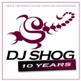 10 Years Lyrics DJ Shog
