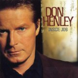 Inside Job Lyrics Don Henley