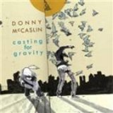 Casting for Gravity Lyrics Donny McCaslin