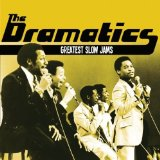 Greatest Slow Jams Lyrics Dramatics