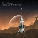 10,000 Light Years Ago Lyrics John Lodge
