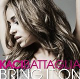 Bring It On Lyrics Kaci Battaglia