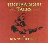 Troubadour Tales Lyrics Kenny Butterill
