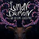 I Am Become Christmas (EP) Lyrics Lemon Demon
